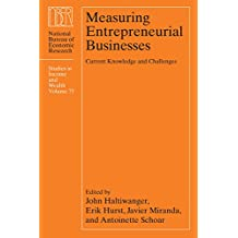 Measuring Entrepreneurial Businesses: Current Knowledge and Challenges
