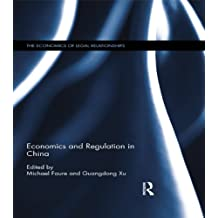 Economics and Regulation in China (The Economics of Legal Relationships)