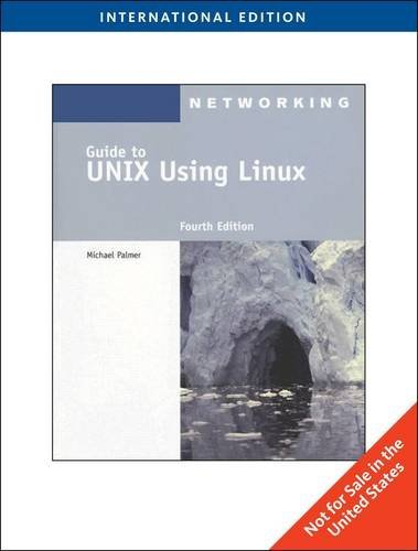 Guide to UNIX Using Linux, International Edition by PALMER (2009-08-05)