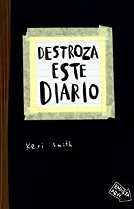 Destroza este diario par Keri Smith