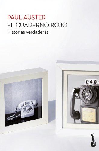 El cuaderno rojo: Historias verdaderas por Paul Auster