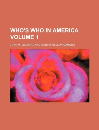 Who's who in America Volume 1