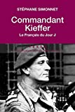 Commandant Kieffer : Le Français du Jour J