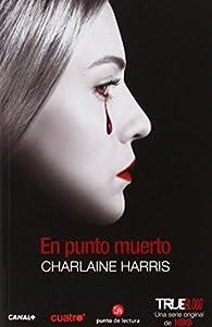 En punto muerto par  Charlaine Harris