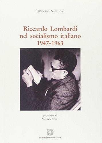 Riccardo Lombardi nel socialismo italiano 1947-1963