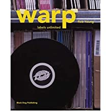 [(Warp: Labels Unlimited)] [ By (author) Rob Young ] [December, 2005]