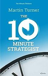The Ten Minute Strategist