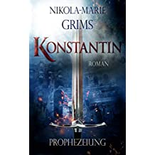 Konstantin: Prophezeiung