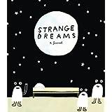 Strange Dreams: A Journal.