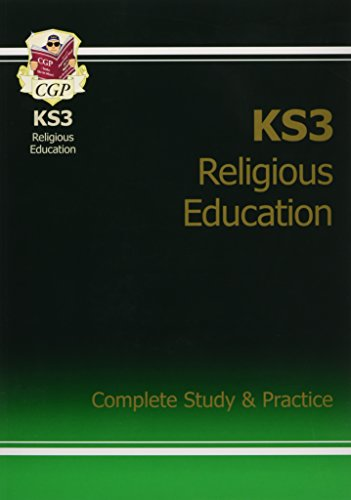 KS3 Religious Education Complete Study & Practice (CGP KS3 Humanities)