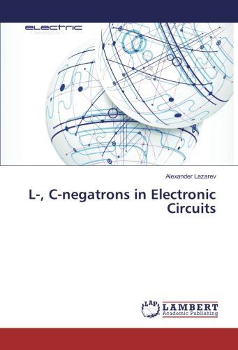 L-, C-negatrons in Electronic Circuits