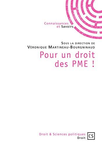 Pour un droit des PME ! par Sous la Direction de Véronique Martineau-Bourgninaud