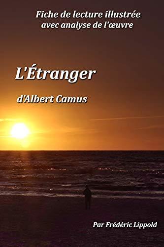 Fiche de lecture illustrée - L'Étranger, d'Albert Camus par Frédéric Lippold