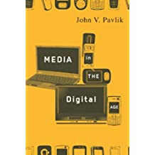 Media in the Digital Age (English Edition)