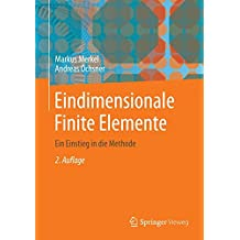 Eindimensionale Finite Elemente: Ein Einstieg in die Methode