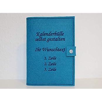 Kalenderhülle inklusive Kalender in A5 aus Filz individuell bestickt – personalisiert – Buchhülle