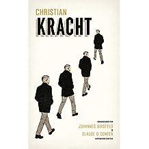 Christian Kracht: Leben und Werk