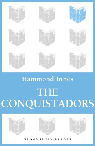 The Conquistadors (English Edition) por Hammond Innes