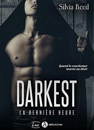 """Résultat de recherche d'images pour """"Darkest : La dernière heure' de Silvia Reed"""""""
