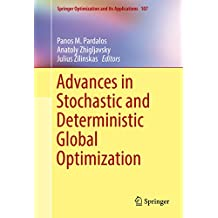 Advances in Stochastic and Deterministic Global Optimization (Springer Optimization and Its Applications)