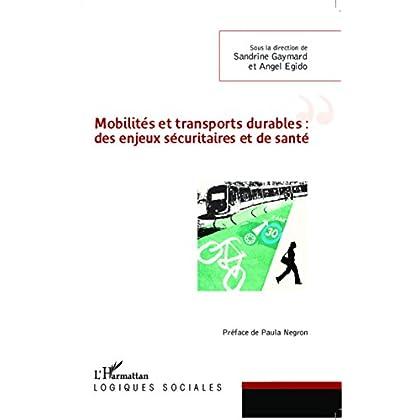 Mobilités et transports durables : des enjeux sécuritaires et de santé (Logiques sociales)