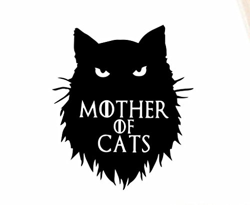 SUPERSTICKI® Mother of Cats Funny Game of Thrones Aufkleber Decal Hintergrund/Maße in inch Vinyl Sticker|Cars Trucks Vans Walls Laptop| Black |5.5 x 4.75 in|CCI1522 - Cat-vinyl Decal Sticker