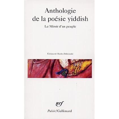 Anthologie de la poésie yiddish. Le Miroir d'un peuple
