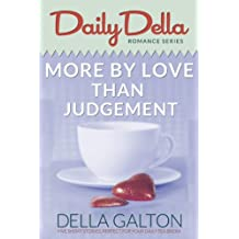 More By Love Than Judgement (and other romantic short stories) (Daily Della Book 3)