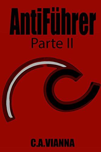 AntiFhrer Parte II Portuguese Edition By Vianna C A
