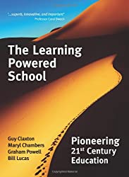 The Learning Powered School: Pioneering 21st Century Education