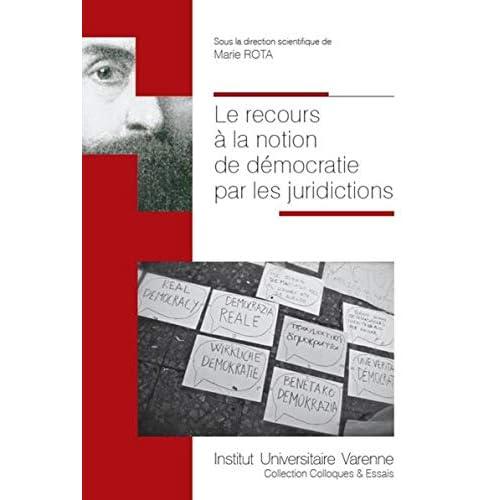 Le recours à la notion de démocratie par les juridictions