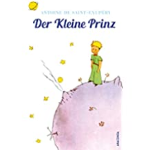 Der Kleine Prinz (Mit den Zeichnungen des Verfassers) (Anaconda Kinderklassiker) (German Edition)
