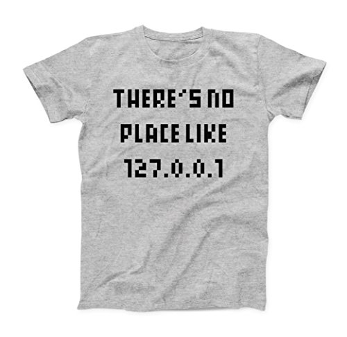 There's No Place Like 127.0.0.1 Home Herren (Men's) T-Shirt - XX-Large