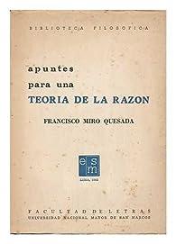 Apuntes Para Una Teoria De La Razon par  Francisco (1918-) Miro-Quesada