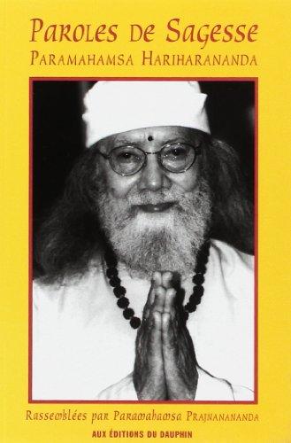 Parole de sagesse par Paramahamsa Hariharananda