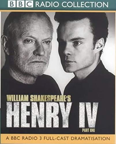 Henry IV: Part 1 (BBC Radio Collection)