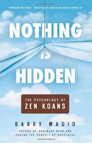 nothing-is-hidden-the-psychology-of-zen-koans-by-magid-barry-2013-paperback