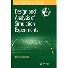 [(Design and Analysis of Simulation Experiments)] [by: Jack P.C. Kleijnen]