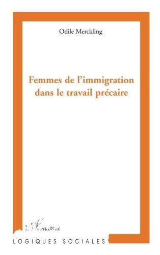 Femmes de l'Immigration Dans le Travail Precaire