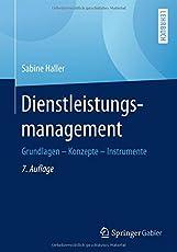Dienstleistungsmanagement: Grundlagen - Konzepte - Instrumente