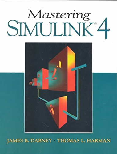 [(Mastering Simulink 4)] [By (author) James Dabney ] published on (April, 2001)