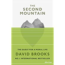 The Second Mountain: The Quest for a Moral Life (English Edition)