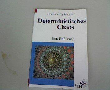 Deterministisches Chaos: Eine Einführung