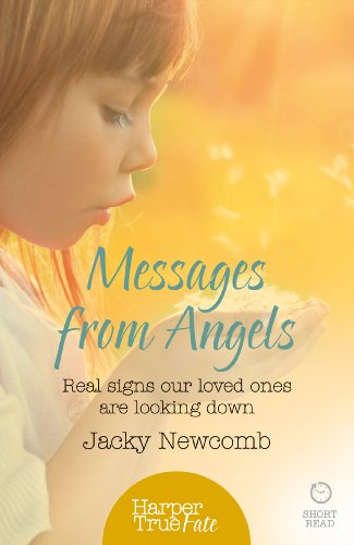 Messages from Angels: Real signs our loved ones are looking down (HarperTrue Fate – A Short Read) (English Edition) por Jacky Newcomb