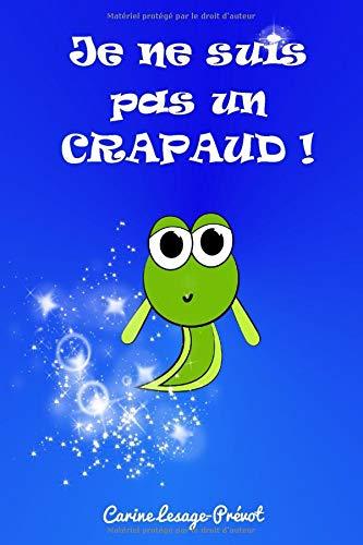 Je ne suis pas un crapaud !: Livre pour enfants sur la différence. par Carine Lesage-Prévot
