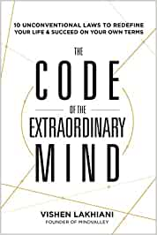 The Code of the Extraordinary Mind: 10 Unconventional Laws