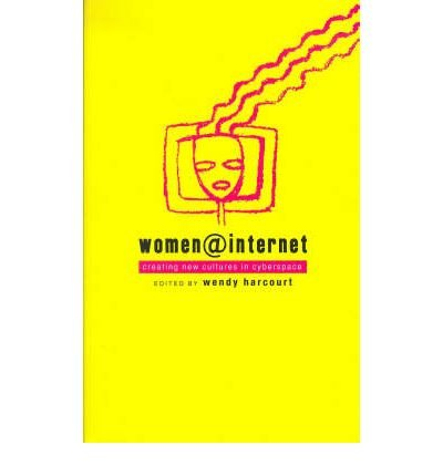 Women at Internet: Creating New Cultures in Cyberspace (Paperback) - Common
