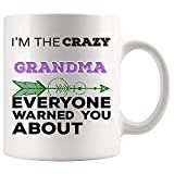 Hilarious Gift for Grandma Mug Coffee Cup Mugs Crazy Family Everyone Warned - Mom Mother Grammy Gramma Grandmother from Grand Son Daughter
