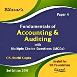 Fundamentals of Accounting & Auditing with Multiple Choice Questions (MCQs) for CS Foundation (Paper 4)