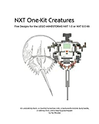 NXT One-Kit Creatures: Five Designs for the LEGO MINDSTORMS NXT 1.0 or NXT 2.0 Kit by Fay Rhodes (2010-11-22)